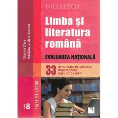 Limba romana - Clasa 8 - Caiet. Evaluare nationala (33 de variante de subiecte) - Virginia Olaru