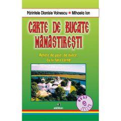 Carte de bucate manastiresti - Dionisie Voinescu, Mihaela Ion