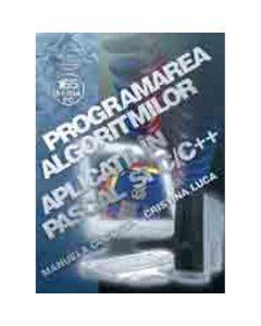 Programarea algoritmilor. Aplicatii in pascal si C/C++ - Manuela Coconea, Cristina Luca