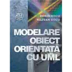Modelare obiect orientata cu uml - Dorin Bocu, Razvan Bocu