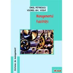 Managmentul fiabilitatii - Emil Petrescu, Viorel Gh. Voda