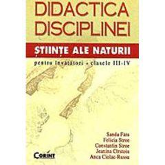 Didactica Disciplinei Stiinte Ale Naturii Pentru Invatatori Cls III-IV - Sanda Fatu