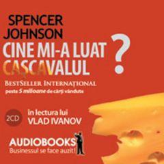 Cine Mi-A Luat Cascavalul? - Audio book
