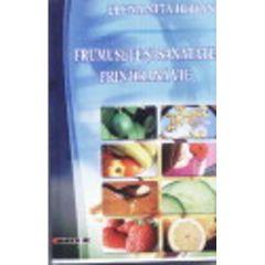 Frumusete Si Sanatate Prin Hrana Vie - Elena Nita Ibrian