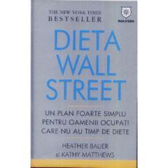 Dieta wall street - Heather Bauer, Kathy Matthews