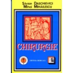 Chirurgie - Silvian Daschievici, Mihai Mihailescu