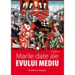 Marile date ale Evului Mediu - Jean Delorme