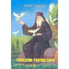 Povestiri pentru copii 5 - Cleopa Ilie