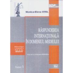 Raspunderea internationala in domeniul mediului - Monica-Elena Otel