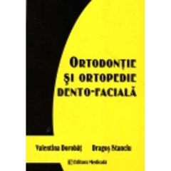 Ortodontie Si Ortopedie Dento-Faciala - Valentina Dorobat,Dragos Stanciu