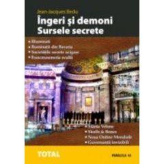 Ingeri si demoni, sursele secrete - Jean-Jacques Bedu