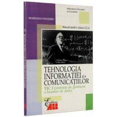 Manual tehnologia informatiei si a comunicatiilor clasa 11 Tic 3 2006 - Mariana Pantiru