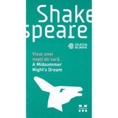 A Midsummer Night's dream - Visul unei nopti de vara - W. Shakespeare