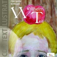 Wilhelm Tell - Friedrich Schiller + CD
