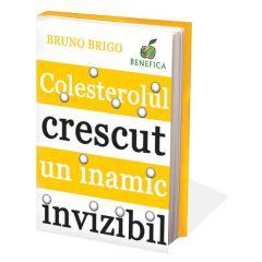 Colesterolul crescut, un inamic invizibil - Bruno Brigo