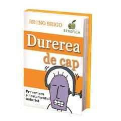 Durerea de cap - Bruno Brigo