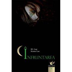 Casa noptii vol. 4: Infruntarea - P.C. Cast, Kristin Cast