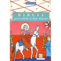 Biblia povestita celor tineri