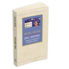 Omul universal - Michel Valsan