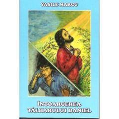 Intoarcerea talharului Daniel - Vasile Marcu