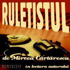 Audio Book Cd - Ruletistul - Mircea Cartarescu - In Lectura Autorului