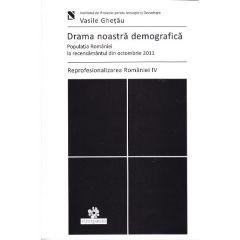 Drama noastra demografica - Vasile Ghetau