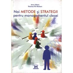Noi metode si strategii pentru managementul clasei - Jerry Olsen, Thomasw. Nielsen