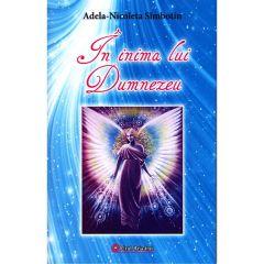 In inima lui Dumnezeu - Adela-Nicoleta Simbotin