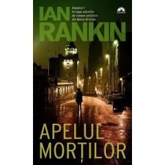 Apelul mortilor - Ian Rankin
