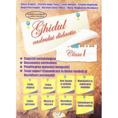 Ghidul cadrului didactic clasa 1 ed.2014 - Adina Grigore