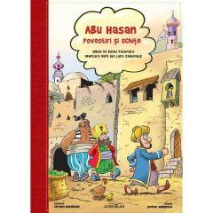 Abu-Hasan. Povestiri si schite. Album de benzi desenate dupa Ion Luca Caragiale