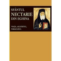 Sfantul Nectarie din Eghina. Viata, acatistul, paraclisul