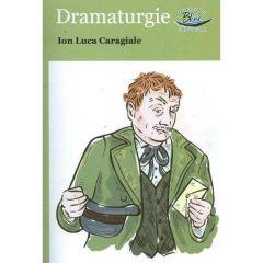 Dramaturgie - Ion Luca Caragiale