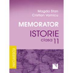 Memorator Istorie Cls 11 - Magda Stan, Cristian Vornicu