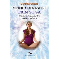 Metoda de nastere prin yoga - Dorothy Guerra