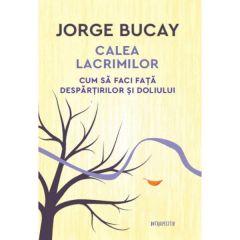 Calea lacrimilor - Jorge Bucay