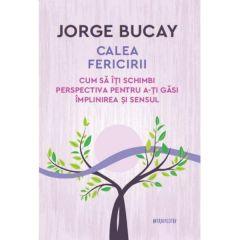 Calea fericirii - Jorge Bucay