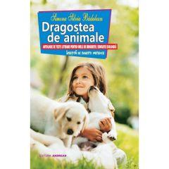 Dragostea de animale. Antologie de texte literare pentru orele de dirigentie
