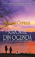 Surorile din oglinda, Naomi Cyprus