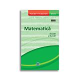 Pocket teacher - matematica, ecuatii si functii - ghid pentru clasele VII-X