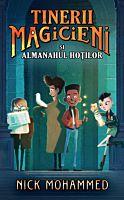 Tinerii magicieni si almanahul hotilor