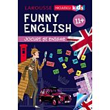 Funny English. Jocuri si enigme (11+)