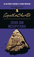 Crima din Mesopotamia (editie brosata)