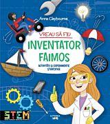 Vreau sa fiu inventator faimos