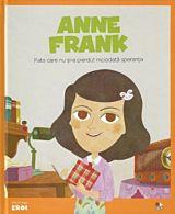 Micii eroi. Anne Frank