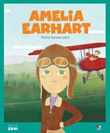 Micii eroi. Amelia Earhart