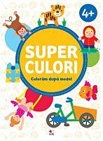 SUPERCULORI. Coloram dupa model (4+). Vol. 2
