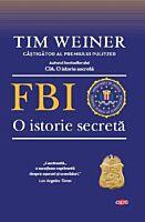 FBI. O istorie secreta. Carte pentru toti. Vol. 165