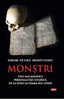 Monstri. Cele mai malefice personalitati istorice, de la Nero la Osama bin Laden. Carte pentru toti. Vol. 164