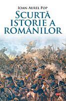 Scurta istorie a romanilor. Carte pentru toti. Vol. 150